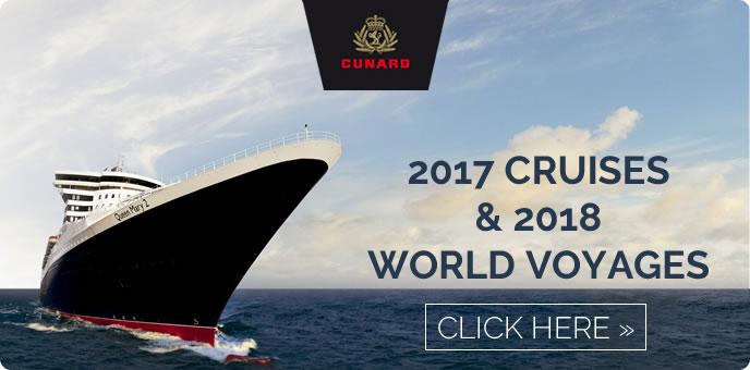 Cunard - 2017/18 Cruises
