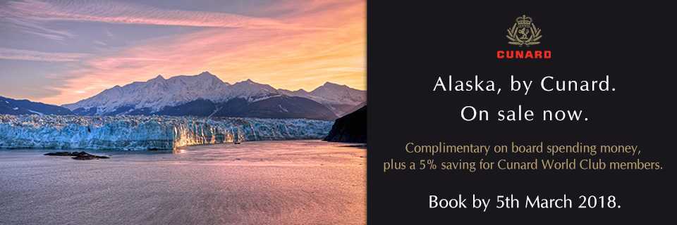 Cunard Cruises - Alaskan Voyages