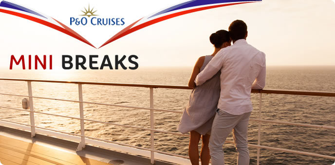 P&O Cruises  Mini Cruises