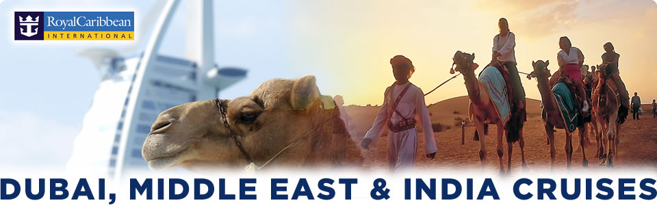 Dubai, Middle East & India Cruises 2014