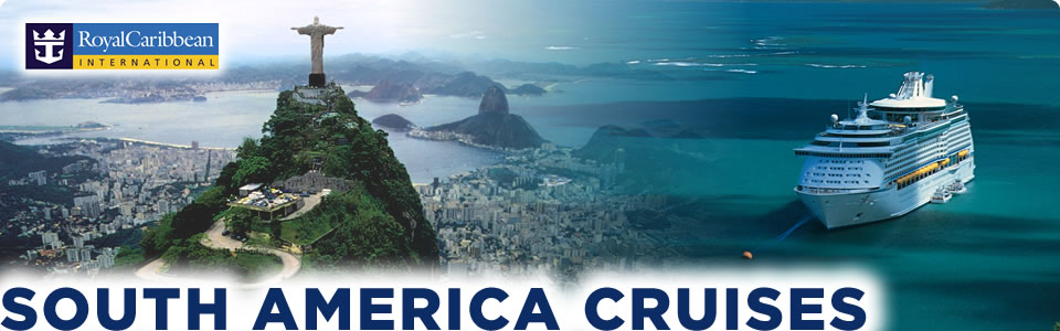 South America Cruises Royal Caribbean Deals - Cruise to south america