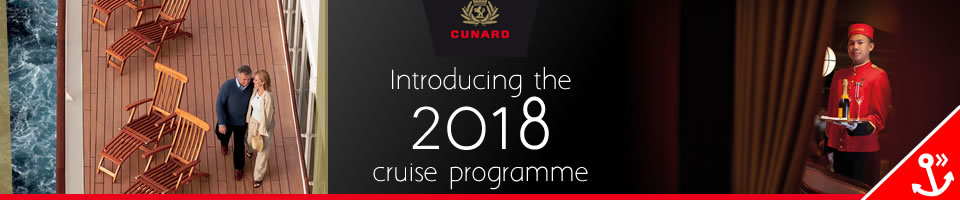 Cunard 2018 Cruises from Southampton