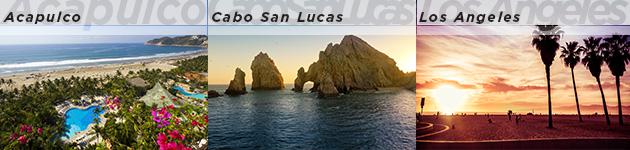 Acapulco, Cabo San Lucas & Los Angeles