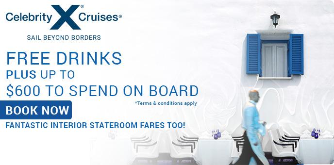Celebrity Cruises - Free Drinks & Onboard Spending Money