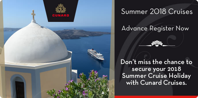Cunard Cruises Summer 2018
