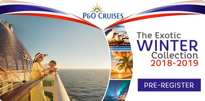 P&O Cruises - Pre-Register 2019