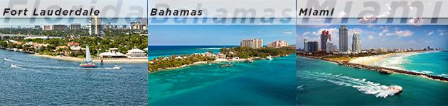 Fort Lauderdale, Nassau, Miami