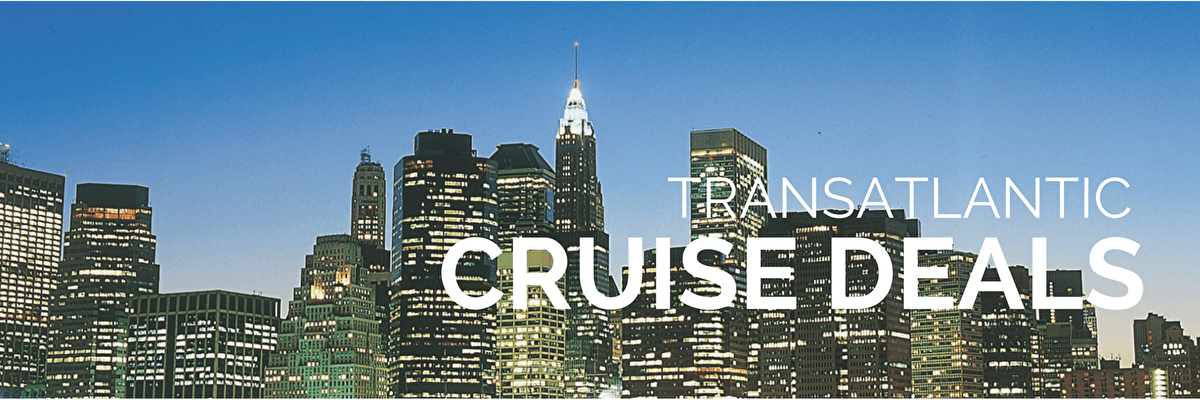 Transatlantic Cruise Deals, Cruise To America